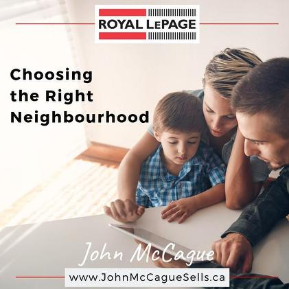 QUALIFYINGFORaMORTGAGE Choosing the right neighbourhood
